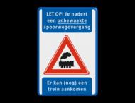 Waarschuwingsbord - Je nadert een onbewaakte spoorwegovergang