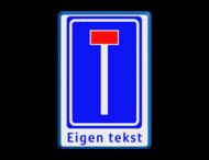 Verkeersbord RVV L08 - 1 regel eigen tekst