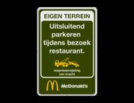 Entreebord EIGEN TERREIN McDonald's - wegsleepregeling