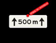 Verkeersbord RVV OB411-500 - Onderbord - Afstands-aanduiding Onderbord - Afstands-aanduiding over een lengte van.. M
