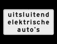 Verkeersbord RVV OBE01 - Onderbord - Uitsluitend elektrische auto's