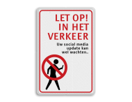 Verkeersbord LET OP in het verkeer - Social Media