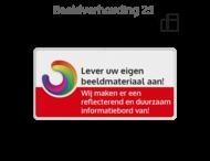 Informatiebord rechthoek 2:1  reflecterend + uw eigen opdruk