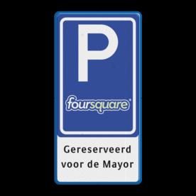 Verkeersbord RVV E08 LOGO / foursquare