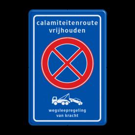 Verkeersbord RVV E2 + txt + wegsleepregeling - BT32