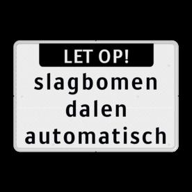 Tekstbord wit/zwart LET OP! + 3 regelig
