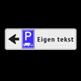Routebord pijl links - parkeren expeditie + eigen tekst