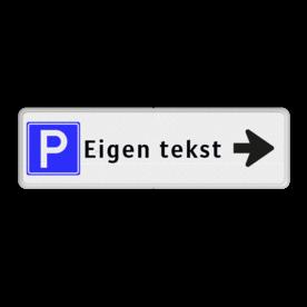 Routebord met pijl - parkeren + eigen tekst