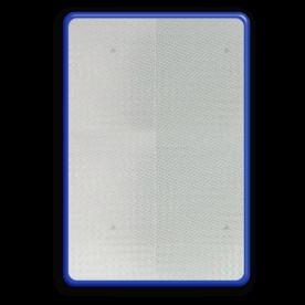 Basisbord omgezette rand - type 2:3 - reflecterend blank, blanco, onbeplakt verkeersbord, onafgewerkt bord, halffabrikaat, zelf beletteren, reclamebord, bordmodel