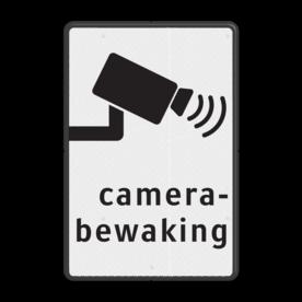 Verkeersbord camerabewaking basic cameratoezicht, VPRO