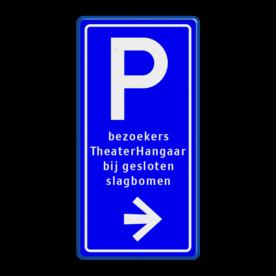 Bewegwijzering parkeerplaats + tekst | BW201 + pijlfiguratie Wit / blauwe rand, (RAL 5017 - blauw), BEW201, Theater hangaar