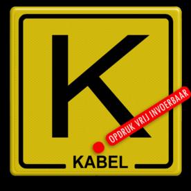 Informatiebord Kabel geel/zwart + tekst Tekstbord, zinker, zinkerbord, kabelbord, kabel, riool, hoogspanning
