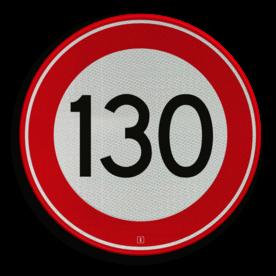 Verkeersbord Maximum toegestane snelheid 130 kilometer per uur Verkeersbord RVV A01-130 - Maximum snelheid 130 km/h A01-130 snelhiedsbord, snelheidbord, 130 km bord, snelheid, zonebord, einde, 130 km per uur, A1, maximalesnelheid, maximale snelheid, maximumsnelheid, maximum snelheid