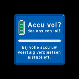 Informatiebord parkeerplaats - accu vol? BE06 accu vol, elektrisch parkeren, lol, verplaatsen, BE04, OB19