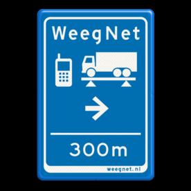 Verkeersbord Routebord weegnet.nl Verkeersbord 40x60 WeegNet - Route WeegNet, weegbrugbord, routebord, weegnet.nl