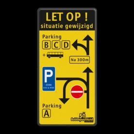 Verkeersbord Situatie gewijzigd België - Bobbejaanland Verkeersbord situatie gewijzigd - Parking ABCD - C1 - E9 zone kiss&ride - België Fluor geel / zwarte rand, (RAL 9005 - zwart), Let op!, C1, E9, belgie
