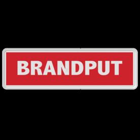 Informatiebord wit - rode opdruk - BRANDPUT brandweer, tekstbord