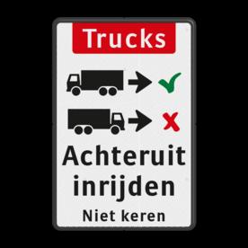 Informatiebord Vrachtwagens achteruit inrijden of inparkeren Informatiebord - vrachtwagens achteruit inrijden - BT16a-EN BT16a-NL trucks, engels, achteruit, inparkeren, vrachtwagen, Back-in, No turnaround