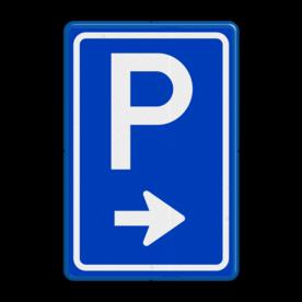 Verkeersbord Parkeerroute Verkeersbord RVV BW201 parkeerplaats, parkeerplek, routebord, bord met pijl, BW201