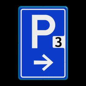 Verkeersbord Parkeerroute Verkeersbord RVV BW201_nummer parkeerplaats, parkeerplek, routebord, bord met pijl, BW201