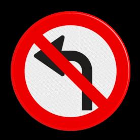 Verkeersbord GEEN officieel verkeersbord, was rechtsgeldig tot 1990 Verkeersbord D serie OUD MODEL - verboden af te slaan niet keren, verboden linksaf te slaan, rechtsaf