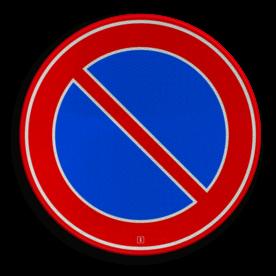 Verkeersbord Hier mag je niet parkeren, geld alleen aan de kant van de weg waar het bord staat. Je mag hier wel even iemand afzetten o.i.d. Verkeersbord RVV E01 - Parkeerverbod E01 niet parkeren, E1, Parkeerverbod, e01
