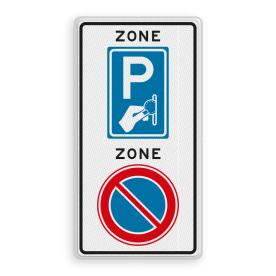 Verkeersbord RVV E01BW111zb - ZONE bord begin E01, ZONE, parkeren verboden, BW111, parkeerautomaat