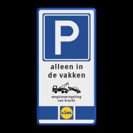 Parkeerbord Eigen terrein E04 3txt + kleuren logo parkeren, eigen tekst, logo, E4, lidl