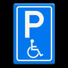 Verkeersbord Parkeerplaats minder valide - Parkeergelegenheid alleen bestemd voor voertuigcategorie, of groep voertuigen, die op het bord is aangegeven Verkeersbord RVV E06 - Parkeren minder validen E06 invalide parkeerplaats, E6, minder valide, rolstoel, beperkinggehandicapten, invaliden, miva