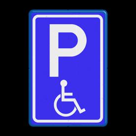 Verkeersbord Parkeerplaats minder valide - Parkeergelegenheid alleen bestemd voor voertuigcategorie, of groep voertuigen, die op het bord is aangegeven Verkeersbord RVV E06 - Parkeren minder validen E06 invalide parkeerplaats, invalideparkeerplaats, E6, minder valide, rolstoel, beperkinggehandicapten, invaliden, miva