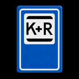 Verkeersbord K+R - Parkeergelegenheid ten behoeve het afzetten van iemand. Verkeersbord RVV E12 - Kiss & Ride E12 park & ride , overstapplaats, overstappen, E12, p&r, p r, p+r