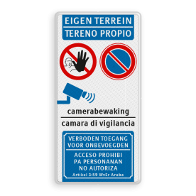 Product Parkeerverbod + camerabewaking - verboden toegang EIGEN TERREIN bord 2-talig | Papiaments parkeren, wegsleepregeling, wegsleep, eigen terrein, E01, E1, camerabewaking, Papiaments