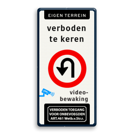 Verkeersbord Eigen terrein + 3 tekstregels en RVV F07 (niet keren) Verkeersbord 500x1000mm et-3txt_F07_video_art461 parkeerbord, logo, verboden toegang,camera, video, eigen terrein, parkeerverbod, speciale borden, A1