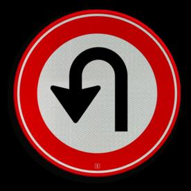 Verkeersbord Keerverbod Verkeersbord RVV F07 - Keerverbod F07 verboden te keren, u turn, niet draaien, F7