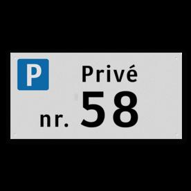 Parkeerplaatsbord LET OP ! is een vlak uitgevoerd bord t.b.v. montage tegen vlakke wand (kan NIET tegen op paal of spijlenhek gemonteerd worden) Parkeerplaatsbord Alu-VLAK 300x150x2mm - Privé + huisnummer Huisnummer op parkeerbord