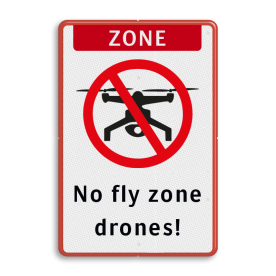 Informatiebord - No Drone zone  Wit / rode rand, (RAL 3020 - rood), ZONE (banner), No drones - Geen drone,  No fly zone , drones!