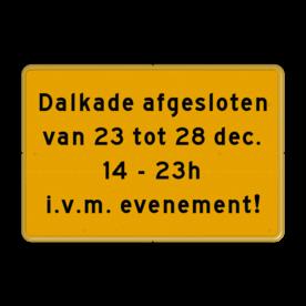 Tekstbord - Eigen tekst - Werk in uitvoering Fluor geel / gele rand, (RAL 1023 - geel), Hier uw eigen, tekstregels, klik op bewerken >