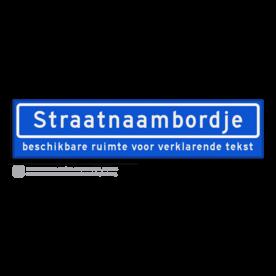 Straatnaambord met ondertekst KOKER 90x20cm - max. 16 karakters - NEN1772 straat, straatnaamborden, naambord, straatbord, kokerbord, NEN, officieel, wegnaam, sign, street, 900, 90, ondertekst, verklarende, tekst