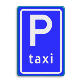 Verkeersbord Parkeerplaats taxi - Parkeergelegenheid alleen bestemd voor voertuigcategorie, of groep voertuigen, die op het bord is aangegeven Verkeersbord RVV E05 - Taxistandplaats E05 taxiplaats, taxiparkeerplaats, E5