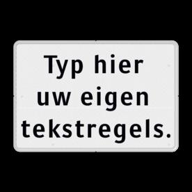 Tekstbord wit/zwart 3 regelig zelf tekstbord maken, tekst invoeren, verkeersbord, onderbord