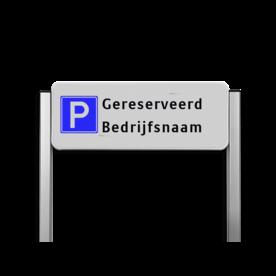 Parkeerplaatsbord unit type TS - Parkeren  gereserveerd cadeau, kado, Parkeerbord, parkeerplaats, eigen plaats, parkeren, RVV E04, p bord,