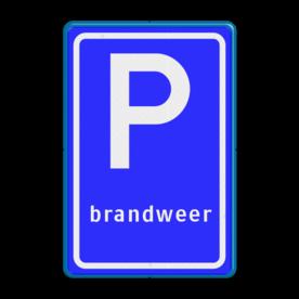 Verkeersbord Parkeerplaats brandweer. Parkeergelegenheid alleen bestemd voor voertuigcategorie, of groep voertuigen, die op het bord is aangegeven Verkeersbord RVV E08j - Parkeerplaats brandweer E08j brandweer, parkeren hulpdiensten, parkeren, parkeerplaats, E8, E8j
