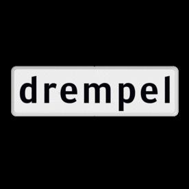 Verkeersbord Onderbord - Drempel(s) Verkeersbord RVV OB602 - Onderbord - Drempel(s) OB602 drempels, wit bord, 1 regelig, OB602, drempel, verkeersdrempel