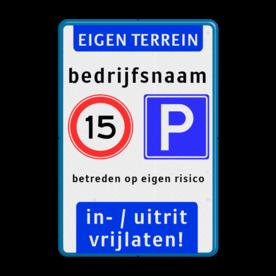 Product Eigen terrein + snelheid + E04 + tekst + blok Eigen terrein + snelheid + E04 + tekst + blok parkeren, maximum snelheid, eigen tekst, E04