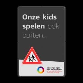 Mottobord aluminium - Onze kids spelen ook buiten + logo Zwarte rand witte basis, (RAL 9005 - zwart), Scholen zijn weer begonnen, A01-030, Logo TrafficSupply bV