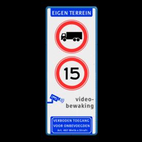 Informatiebord - verboden voor vrachtverkeer - snelheid - videobewaking - Art. 461 Wit / blauwe rand, (RAL 5017 - blauw), EIGEN TERREIN (banner), C07, A01-015, Videobewaking,   Verboden toegang Art. 461