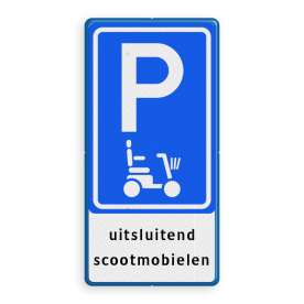 Verkeersbord Parkeerplaats + oplaadpunt voor elektrische auto's Verkeersbord E08f - parkeerplaats scootmobiel Wit / blauwe rand, (RAL 5017 - blauw), E08o - scoot -, uitsluitend, elektrische, auto's,Wit / blauwe rand, (RAL 5017 - blauw), BW101 SP19 - autolaadpunt, autolaadpunt, na 25 km, oplaadpalen, oplaadpaal