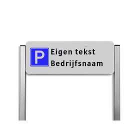Parkeerplaatsbord unit type TS - Parkeren eigen tekst Parkeerbord, parkeerplaats, eigen plaats, parkeren, RVV E04, p bord,