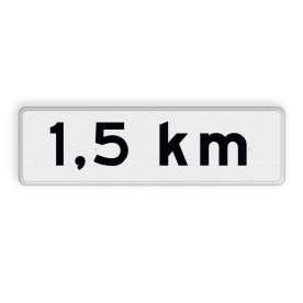 Verkeersbord Onderbord - Afstands-aanduiding na ... KM Verkeersbord RVV OB401-1,5 - Onderbord - Afstands-aanduiding na ... KM kilometer, wit bord, 1,5, km, OB401 1,5