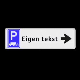 Routebord pijl rechts - parkeren expeditie + eigen tekst routebord, camping, eigen terrein, bezoekers